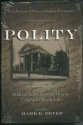 Polity: Biblical Arguments on How to Co...