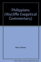Philippians (Wycliffe Exegetical Commentary)