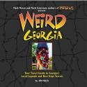 Weird Georgia: Your Travel Guide to Georgia's Local Legends and Best Kept Secrets