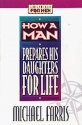 How a Man Prepares His Daughters for Life (Lifeskills for Men)