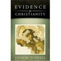 Evidence for Christianity (Historical Evidences for  the Christian Faith)