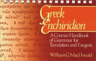 Greek Enchiridion: A Concise Handbook of Grammar for Translation and Exegesis