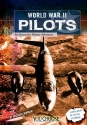 World War II Pilots: An Interactive History Adventure (You Choose: World War II)
