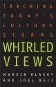 Whirled Views: Tracking Today's Culture Storms