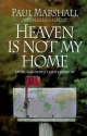 Heaven is Not My Home: Learning to Live in God's Creation
