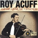 American Music Legends - Roy Acuff