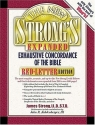 The New Strong's Exhaustive Concordance Of The Bible Expanded Edition
