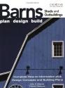 Barns, Sheds and Outbuildings: Plan, Design, Build (English and English Edition)