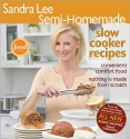 Sandra Lee Semi-Homemade Slow Cooker Recipes