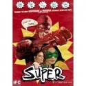 Super  (Widescreen) (W/Exclusive Bonus DVD Featuring 1 Hour of Extra Features) - Rainn Wilson, Ellen Page, Kevin Bacon, Nathan Fillion - (DVD - 2011)