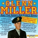 Glenn Miller And The Army Air Force Band