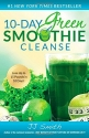 10-Day Green Smoothie Cleanse: Lose Up ...