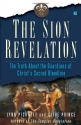 The Sion Revelation: The Truth About th...