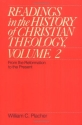 Readings in the History of Christian Theology, Volume 2: From the Reformation to the Present (Readings in the History of Christian Theology Vol. II)