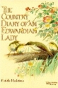 The Country Diary of an Edwardian Lady:...