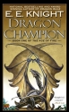 Dragon Champion (One of the Age of Fire  #1)