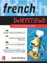 French Demystified: A Self - Teaching Guide