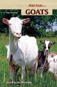 Goats: Small-scale Herding for Pleasure And Profit (Hobby Farm)