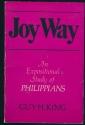 Joy Way: An Expositional Study of Philippians
