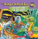 Butterfly and the Bog Beast : A Book about Butterfly Camouflage (Magic School Bus)
