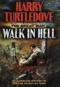 Walk In Hell (The Great War, Book 2)