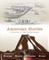 American Stories: A History of the United States,  Volume 1 (2nd Edition)