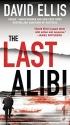 The Last Alibi (A Jason Kolarich Novel)...