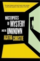 Masterpieces of Mystery and the Unknown...
