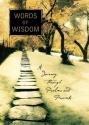 Words Of Wisdom : A Journey Through Psa...