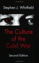 The Culture of the Cold War (The Americ...