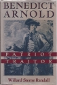 Benedict Arnold: Patriot and Traitor