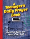 A Teenager's Daily Prayer Book
