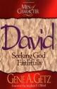 Men of Character: David: Seeking God Faithfully