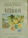 An Introduction to Painting in Watercolor