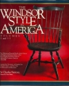The Windsor Style in America: The Definitive Pictorial Study of the History and Regional Characteristics of the Most Popular Furniture Form of Eight (Volumes I and II)
