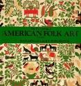 The Flowering of American Folk Art 1776-1876