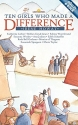Ten Girls Who Made a Difference (Lightkeepers)