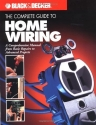 The Complete Guide to Home Wiring: A Co...