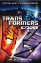 Transformers: Exodus: The Official History of the War for Cybertron (Transformers (Del Rey))