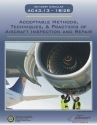 AC - 43.13 1B/2B - Acceptable Methods, Techniques and Practices of Aircraft Inspection and Repair