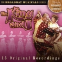 The King and I: Original Recordings: Broadway Musicals Series