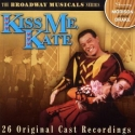 Kiss Me Kate; Broadway Musical Series