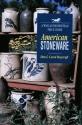 American Stoneware (Wallace-Homestead P...