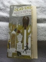 Dead Ends: An Irreverent Field Guide to...