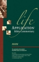 Mark (Life Application Bible Commentary)