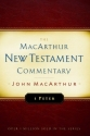 First Peter MacArthur New Testament Commentary (Macarthur New Testament Commentary Serie)