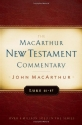 Luke 11-17 MacArthur New Testament Commentary (Macarthur New Testament Commentary Serie)