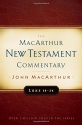 Luke 18-24 MacArthur New Testament Commentary (Macarthur New Testament Commentary Serie)