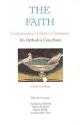 The Faith: Understanding Orthodox Christianity