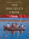 The Disciple's Cross (Masterlife 1)